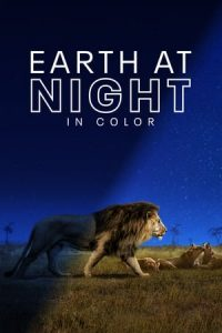 Earth at Night in Color S1 (2020) Subtitle Indonesia