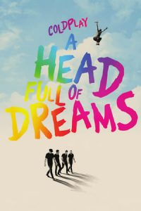 Coldplay: A Head Full of Dreams (2018) Subtitle Indonesia