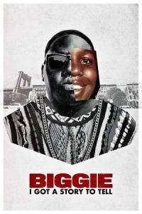 Biggie: I Got a Story to Tell (2021) Subtitle Indonesia