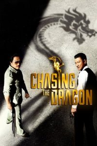 Chasing the Dragon (2017) Subtitle Indonesia