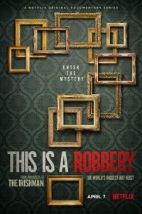 This is a Robbery: The World's Biggest Art Heist S1 (2021) Subtitle Indonesia