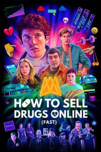 How to Sell Drugs Online (Fast) S3 (2021) Subtitle Indonesia